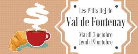 P'tits déj de Val de Fontenay